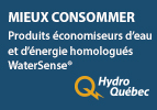 Programme produits économiseurs d'eau et d'énergie homologués Watersense®